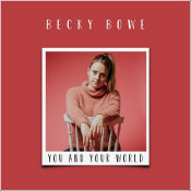 "Becky Bowe - ""You And Your World"""