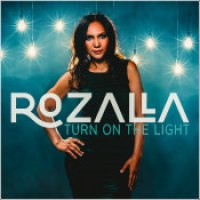 "Rozalla - ""Turn On The Light"""