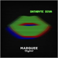 "Marquee Mayfield - ""Databyte Diva"""