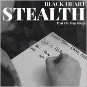 "Stealth ft. The Dap Kings - ""Black Heart"""