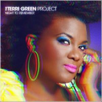 "The Terri Green Project - ""Night To Remember"""