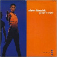 "Alison Limerick - ""Gettin' It Right"""