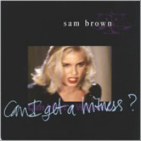 "Sam Brown - ""Can I Get A Witness?"""