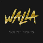 "WALLA - ""Golden Nights"""