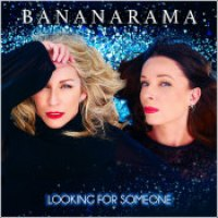 "Bananarama - ""Looking For Someone"""