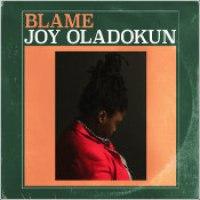 "Joy Oladokun - ""Blame"""