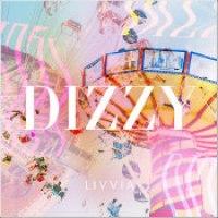 "LIVVIA - ""Dizzy"""