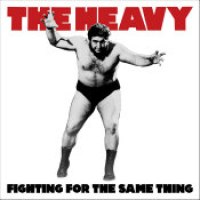 "The Heavy - ""Fighting For The Same Thing"""