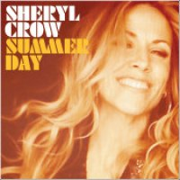 "Sheryl Crow - ""Summer Day"""