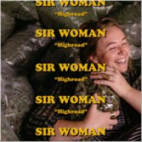 "Sir Woman - ""Highroad"""