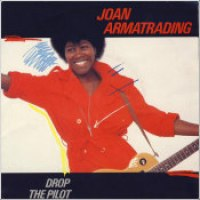 "Joan Armatrading - ""Drop The Pilot"""