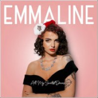 "Emmaline - ""All My Sweetest Dreams"""