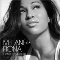 "Melanie Fiona - ""Give It To Me Right"""