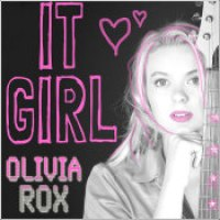 "Olivia Rox - ""It Girl"""