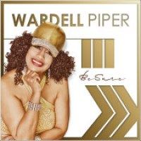 "Wardell Piper - ""Be Sure"""
