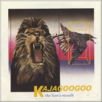 "Kajagoogoo - ""The Lion's Mouth"""