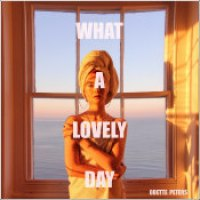 "Odette Peters - ""What A Lovely Day"""