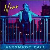 """Nina - """"Automatic Call"""""""