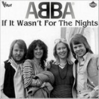 "ABBA - ""If It Wasn't For The Nights"""
