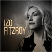 "Izo FitzRoy - ""Blind Faith"""