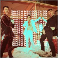 "Jonas Brothers - ""What A Man Gotta Do"""