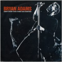 "Bryan Adams - ""Can't Stop This Thing We Started"""