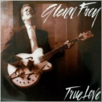 "Glenn Frey - ""True Love"""