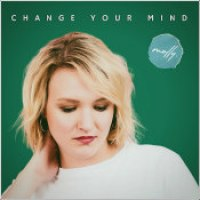 "Molly. - ""Change Your Mind"""