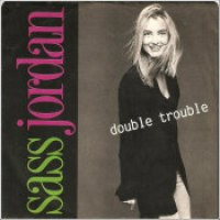 "Sass Jordan - ""Double Trouble"""
