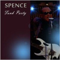 "Spence - ""Funk Party"""