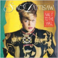"Stacy Lattisaw - ""Nail It To The Wall"""