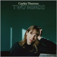 "Cayley Thomas - ""Two Minds"""
