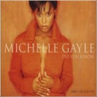 """Michelle Gayle - """"Do You Know"""""""