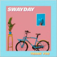 "Swayday - ""Thank You"""