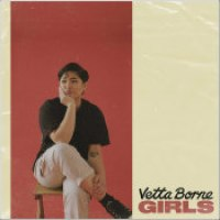 "Vetta Borne - ""Girls"""