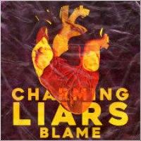 """Charming Liars - """"Blame"""""""