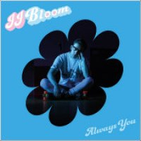 "JJ Bloom - ""Always You"""