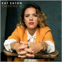 "Kat Eaton - ""Checking In"""