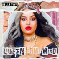 "Bellsavvy - ""Queen Of My Mind"""