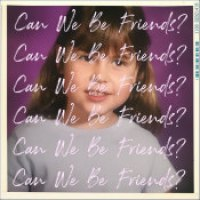 "Claire Ridgely - ""Can We Be Friends?"""