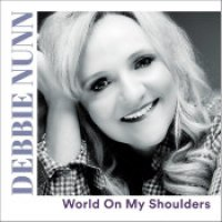 "Debbie Nunn - ""World On My Shoulders"""