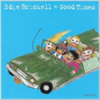"Edie Brickell - ""Good Times"""