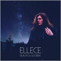 "Ellece - ""Beautiful Goodbye"""
