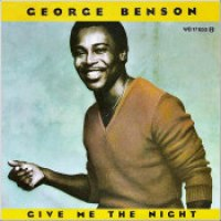 "George Benson - ""Give Me The Night"""