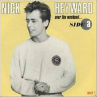 "Nick Heyward - ""Over The Weekend"""