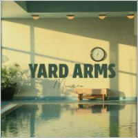 "Yard Arms - ""Mantra"""