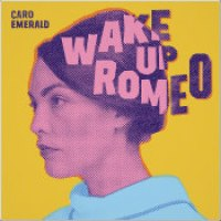 "Caro Emerald - ""Wake Up Romeo"""