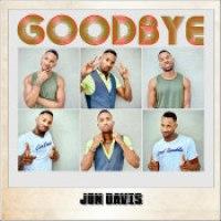 """Jon Davis - """"Goodbye"""""""