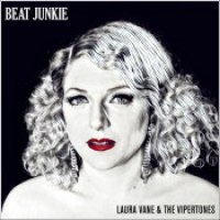 "Laura Vane & The Vipertones - ""Beat Junkie"""