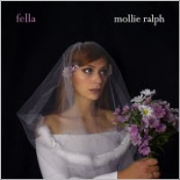 "Mollie Ralph - ""Fella"""